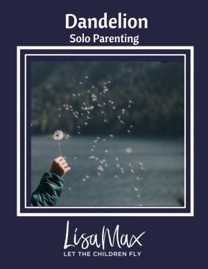 Dandelion – Solo Parenting