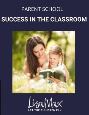 PARENT SCHOOL – Success in the Classroom