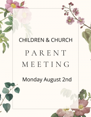 Children & Church ZOOM – Parent Meeting